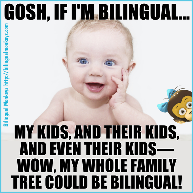 MY WHOLE FAMILY TREE COULD BE BILINGUAL!