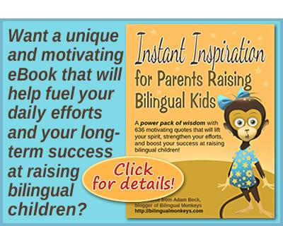 Instant Inspiration for Parents Raising Bilingual Kids