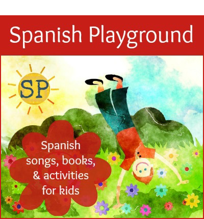 Spanish Playground has resources for teaching Spanish to kids