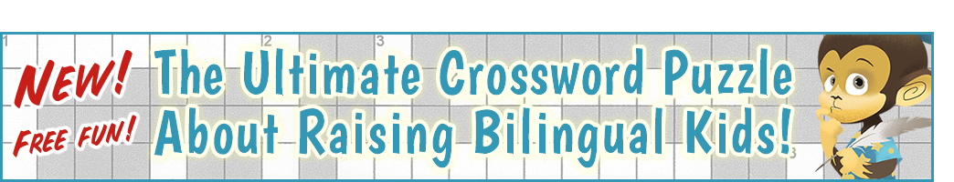 The Ultimate Crossword Puzzle About Raising Bilingual Kids