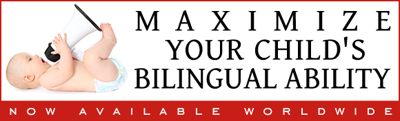 """Maximize Your Child's Bilingual Ability"": Start Reading It Today!"