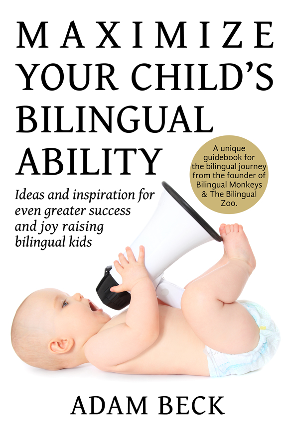 Maximize Your Child's Bilingual Ability (front cover)