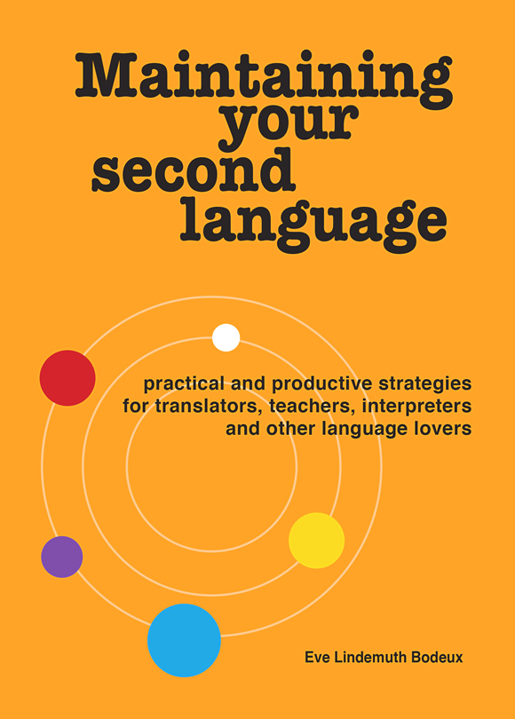 Maintaining Your Second Language