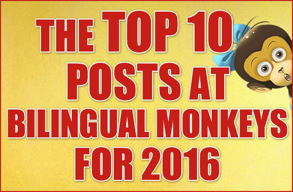 The Top 10 Posts at Bilingual Monkeys for 2016