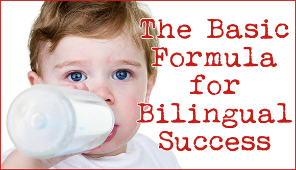 The Basic Formula for Bilingual Success