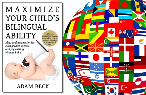 Foreign Language Rights Now Available for Translations of This Popular Book on Raising Bilingual Children
