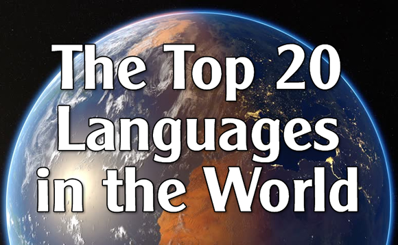 The Top 20 Languages in the World