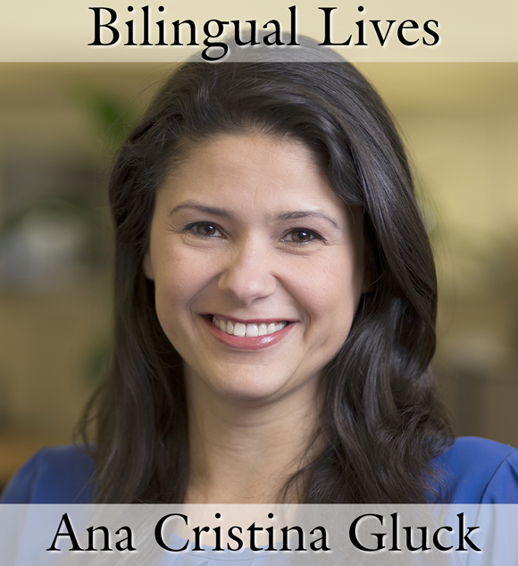Bilingual Lives: Ana Cristina Gluck, Author and Publisher of Multilingual Books for Children