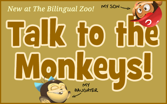 Talk to the Monkeys!