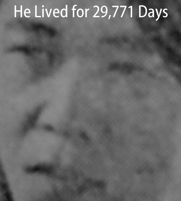 He Lived for 29,771 Days