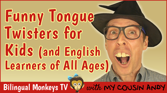 Funny Tongue Twisters for Kids (and English Learners of All Ages)