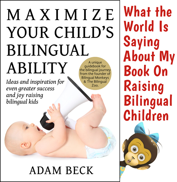 What the World Is Saying About My Book On Raising Bilingual Children