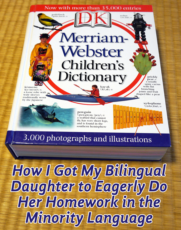 How I Got My Bilingual Daughter to Eagerly Do Her Homework in the Minority Language
