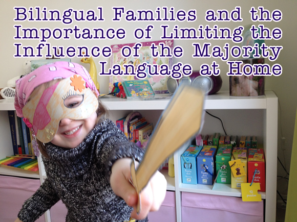 Bilingual Families and the Importance of Limiting the Influence of the Majority Language at Home