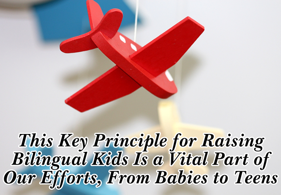 Raising Bilingual Kids Is a Vital Part of Our Efforts, From Babies to Teens