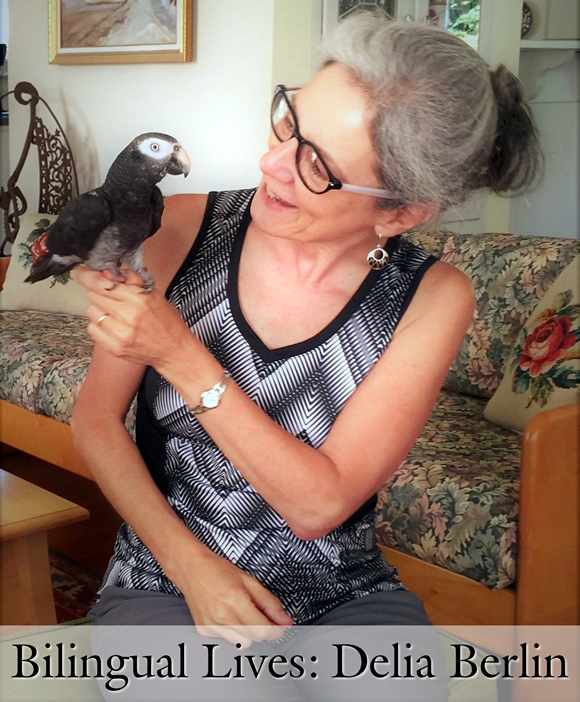 Bilingual Lives: Delia Berlin, Author of Bilingual Picture Books
