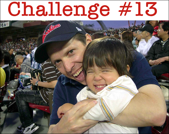 Challenge #13: Talk, Talk, Talk to Your Child