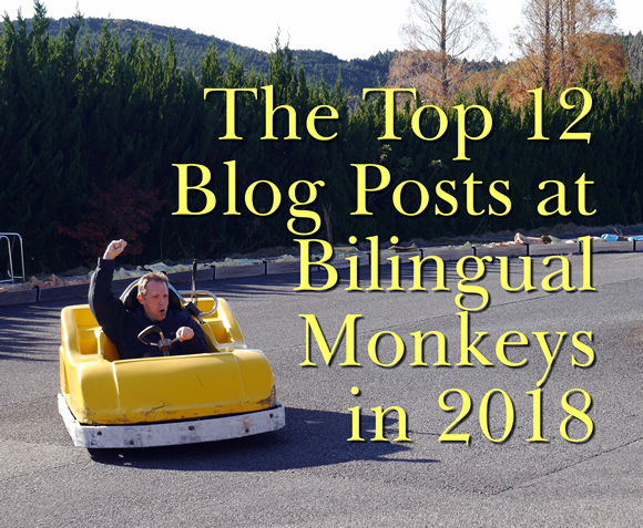The Top 12 Blog Posts at Bilingual Monkeys in 2018