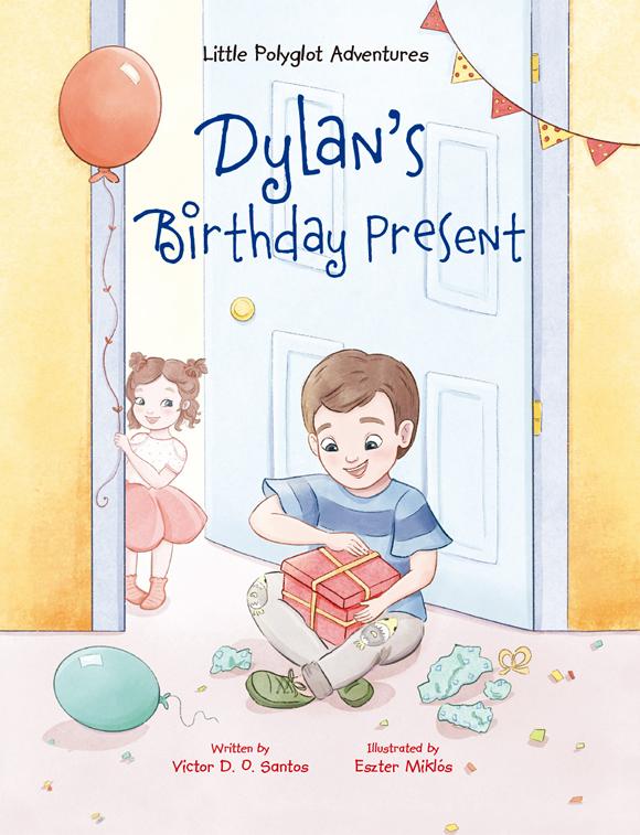 Dylan's Birthday Present