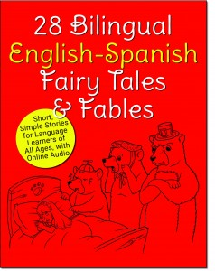 28 Bilingual English-Spanish Fairy Tales & Fables