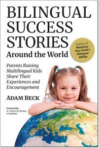 Bilingual Success Stories Around the World