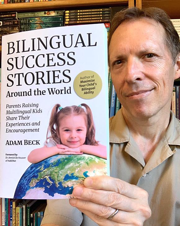 Adam Beck, author of Bilingual Success Stories Around the World